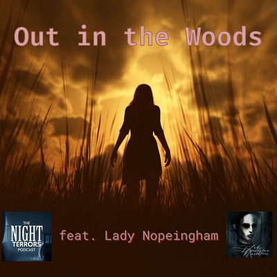 Out in the Woods featuring Lady Nopeingham