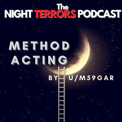 Method Acting by Matt Dymerski