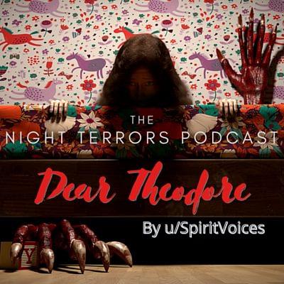 Dear Theodore by u/SpiritVoice