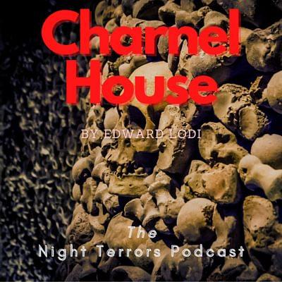 Charnel House by Edward Lodi - Writer's Showcase