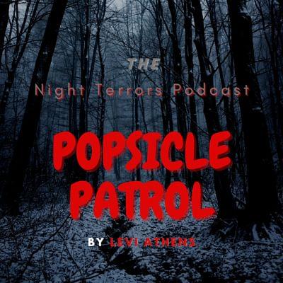 Popsicle Patrol by Levi Athens