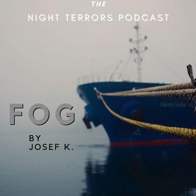 Fog by Josef K.