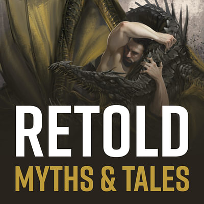Retold Myths and Tales