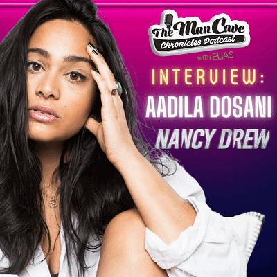 Aadila Dosani talks about her role on CW's Nancy Drew