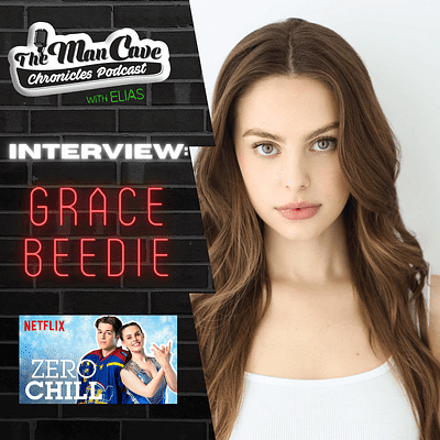Grace Beedie talks about her role on Netflix's Zero Chill & more.
