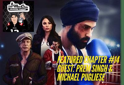 "Interview: Prem Singh & Michael Pugliese ""Tiger"""
