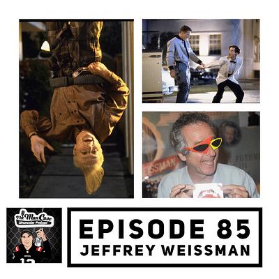 "Interview: Jeffrey Weissman ""Back to the Future Part II & III"" ""Pale Rider"""