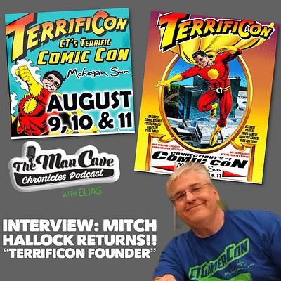"""Interview: Mitch Hallock Returns! """"TERRIFICON Founder"""""""