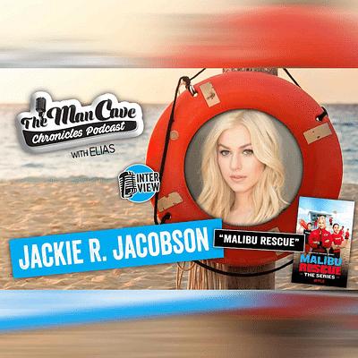 "Interview: Jackie R Jacobson ""Netflix's Malibu Rescue"""