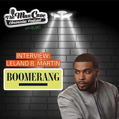"Leland B. Martin talks about playing Ari on BET's ""Boomerang"""