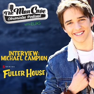 """Michael Campion talks about the Final Season of """"Fuller House"""""""