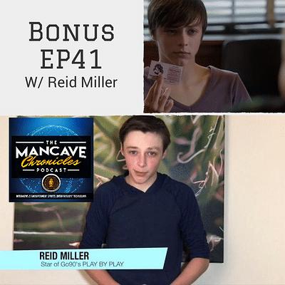Interview: Actor Reid Miller