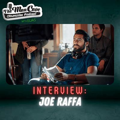 """Filmmaker & Screenwriter Joe Raffa """"Downeast"""""""