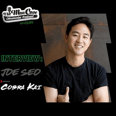 Joe Seo talks about Season 3 of Cobra Kai on Netflix, the return of Kyler and more!