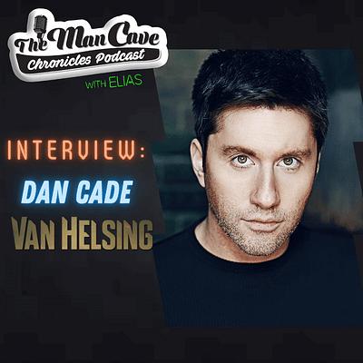 Dan Cade talks about playing Roberto on Syfy's Van Helsing