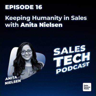 16: Keeping Humanity in Sales with Anita Nielsen